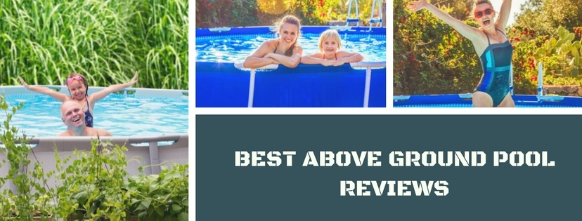 Best Above Ground Pool Reviews (2019 Update):15 Top Picks ...