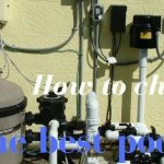 Best Pool Filter: How to Buy the Right Pool Filter