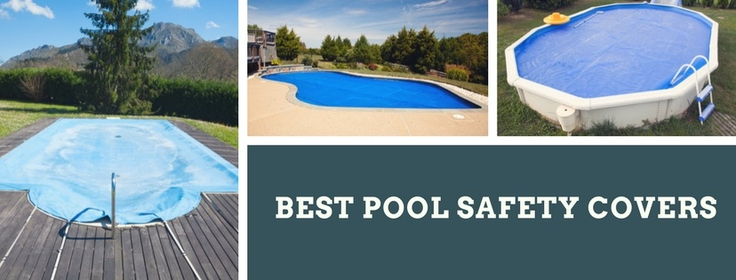 Best Pool Safety Cover