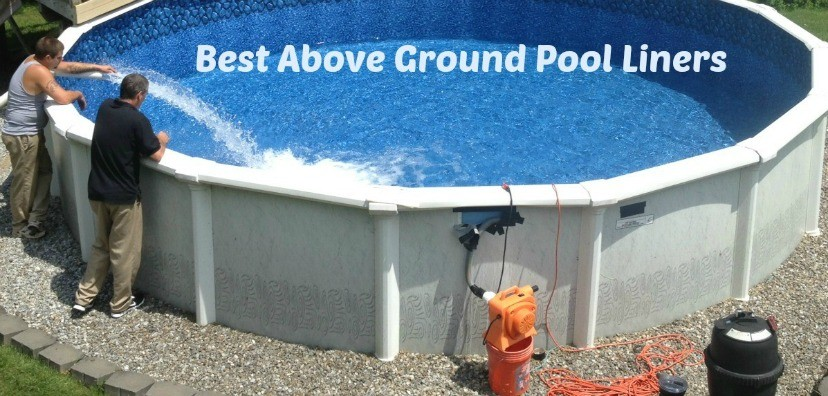 Best above ground pool liners reviews pros and cons for Buying an above ground pool guide