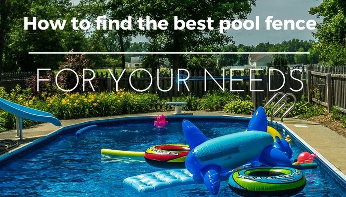 Best Pool Fence Reviews 2019 Find Out The Top 7 Choices