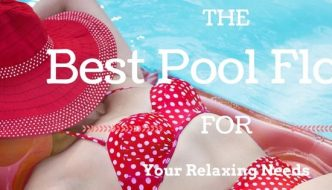 The Best Pool Floats for your relaxing needs