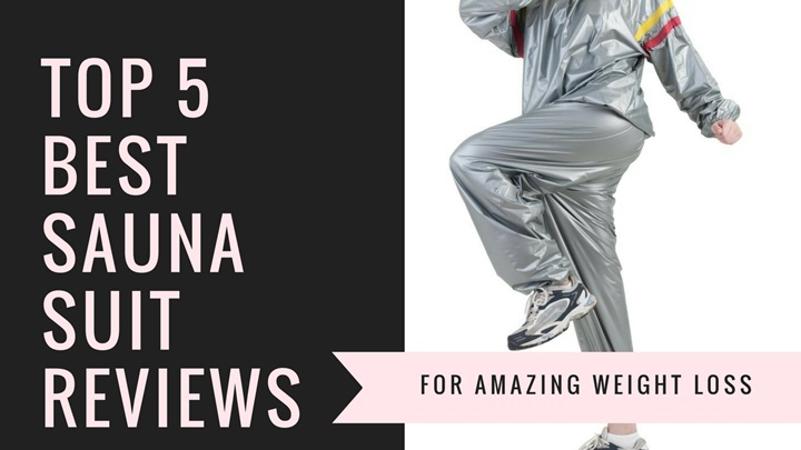 Sauna Suit Reviews for Amazing Weight Loss