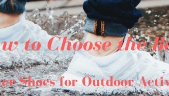 How to Choose the Best Water Shoes for Outdoor Activity