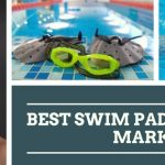 The Best Swim Paddles: Why You Need to Have One