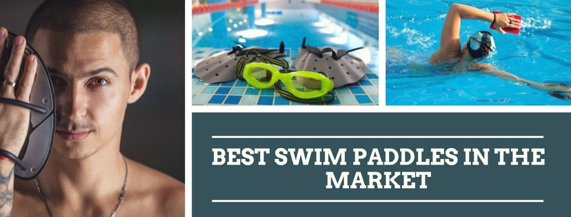 Best Swim Paddles in the Market