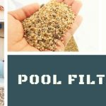 Pool Filter Sand: Why It Can Be the Best Thing for Your Pool