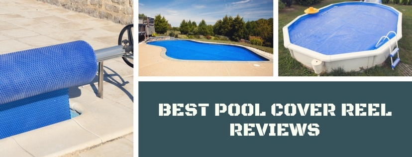 best pool cover reel reviews