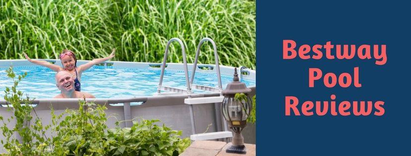 Bestway pool reviews