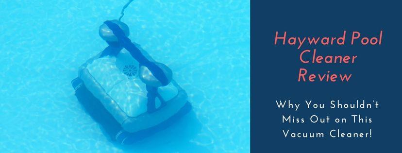hayward pool cleaner reviews