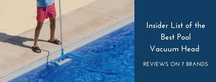 best pool vacuum head
