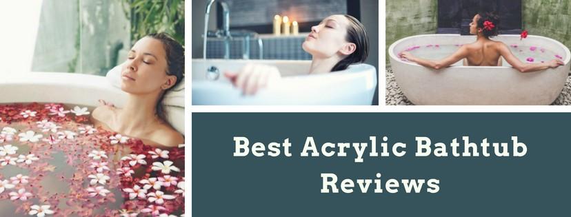 Best Acrylic Bathtub Reviews