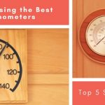 A Guide to Choosing the Best Sauna Thermometers – Top 5 Sauna Thermometers 2018