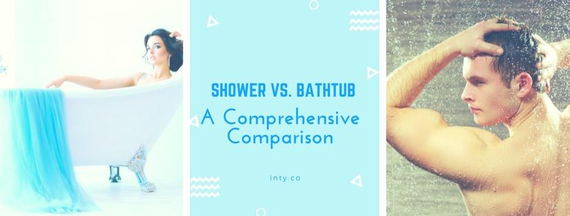 Shower Vs. Bathtub