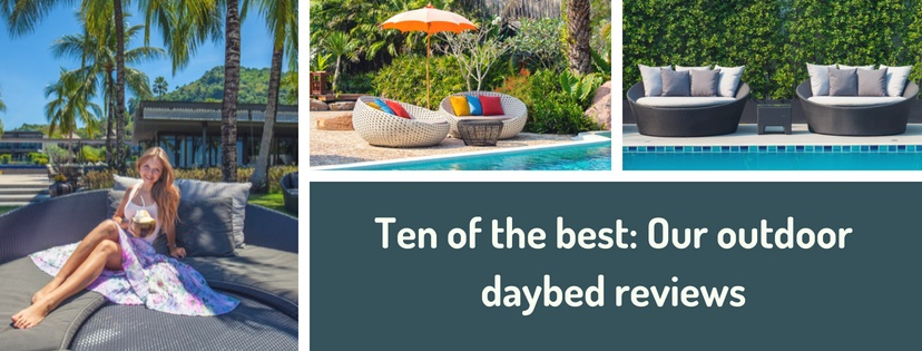 Our outdoor daybed reviews top picks on the market